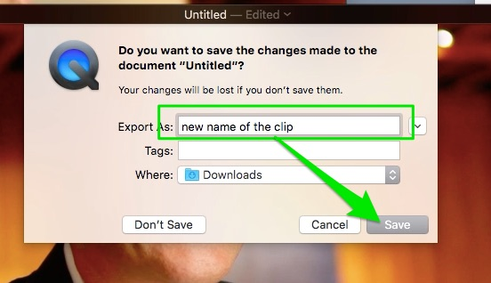 name_file_in_quicktime_and_save_to_computer_to_update_non_destructive_editing_trim_clip